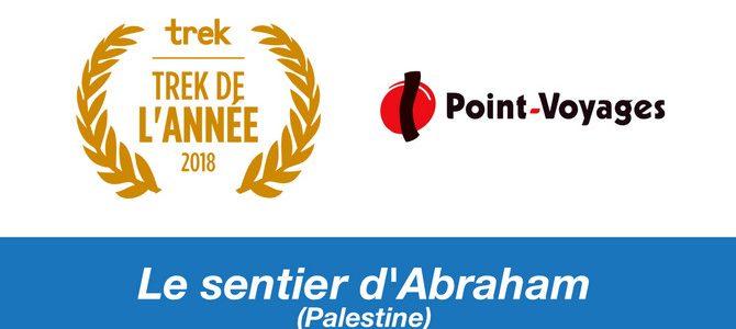 >> Grand Prix du Trek de l'année pour le sentier d'Abraham ! <<